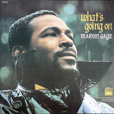 What's Going On - Marvin Gaye (album: What's Going On)